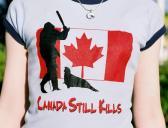 Canada Still Kills Baby Doll T-shirt